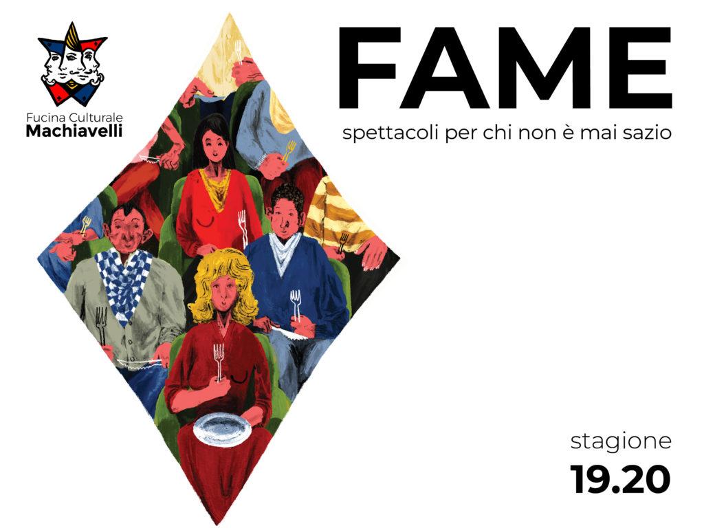 stagione 19-20 Fucina culturale Machiavelli - Fame
