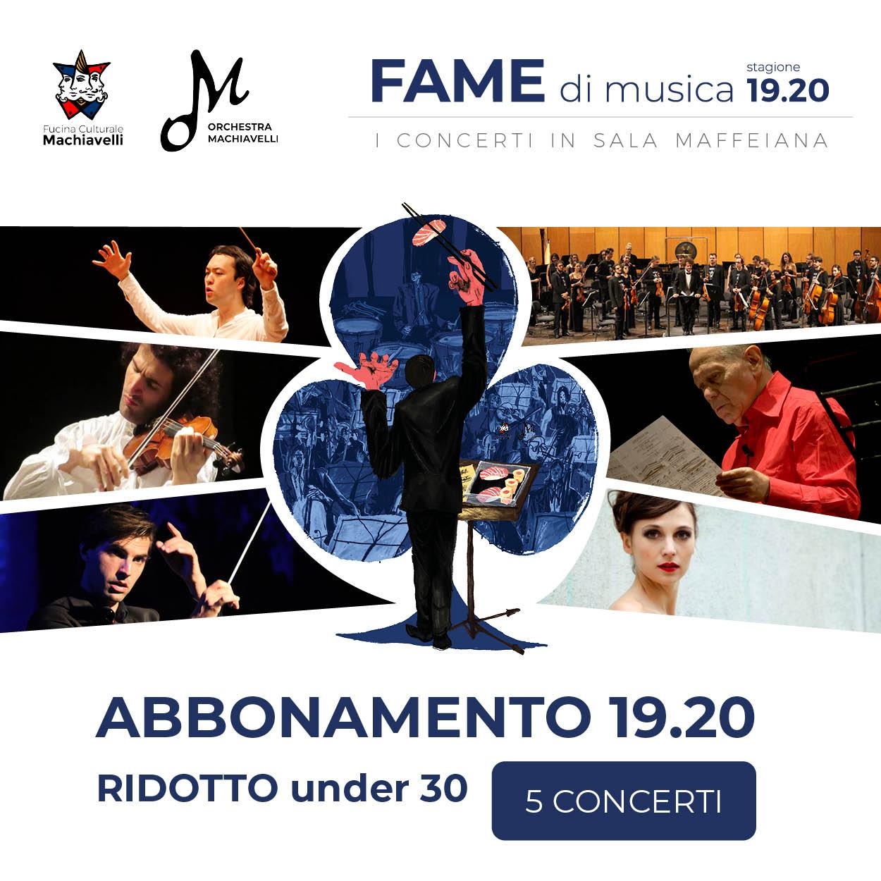 Abbonamento Fame di musica - concerti orchestra machiavelli in sala maffeiana verona